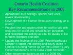ontario health coalition key recommendations in 200822