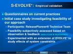 s evolve empirical validation