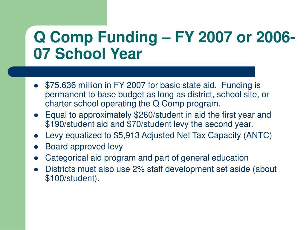 Q Comp Funding – FY 2007 or 2006-07 School Year