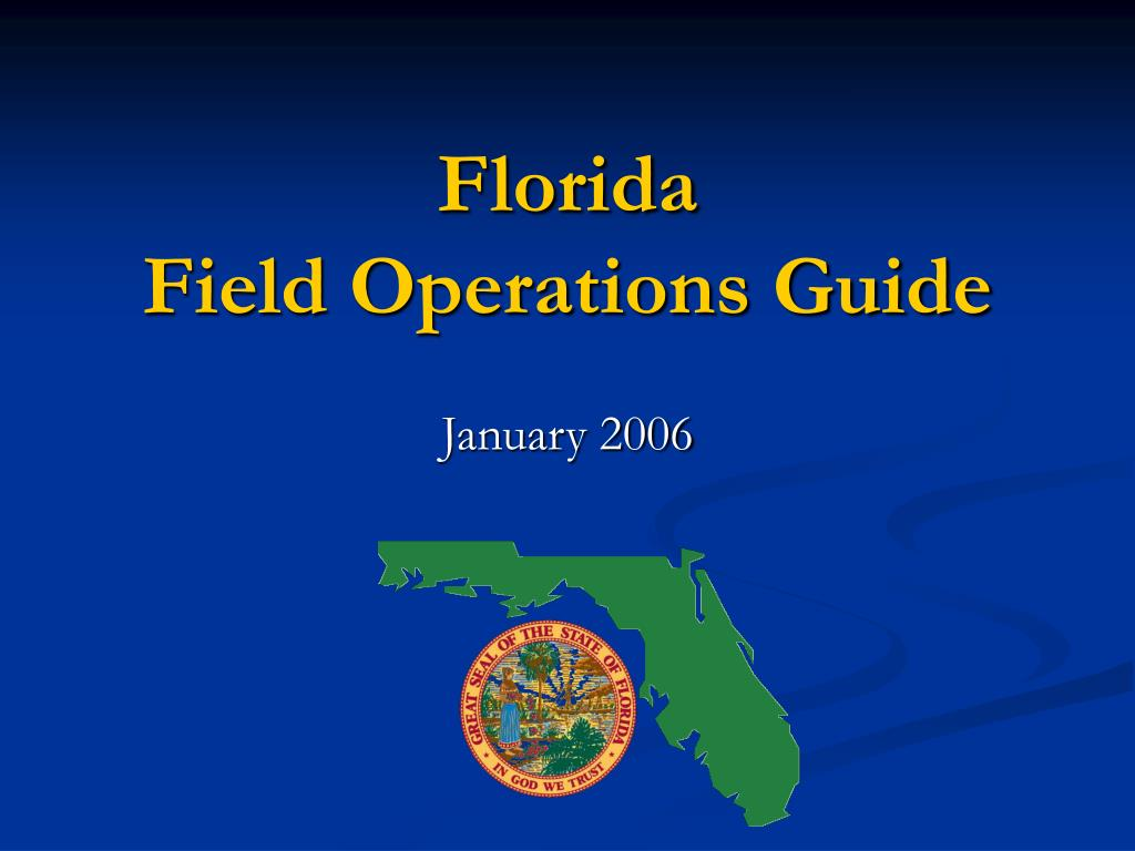 florida field operations guide l.
