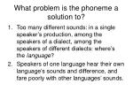 what problem is the phoneme a solution to