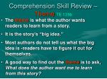 comprehension skill review theme te 129b
