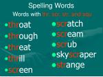spelling words words with thr scr str and squ