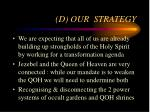 d our strategy