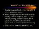 identifying the key places