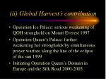 ii global harvest s contribution