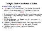 single case vs group studies