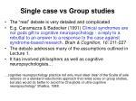 single case vs group studies16