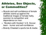 athletes sex objects or commodities