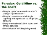 paradox gold mine vs the shaft
