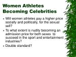women athletes becoming celebrities