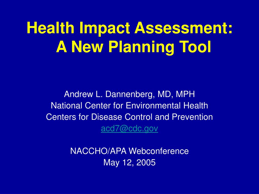 health impact assessment a new planning tool l.