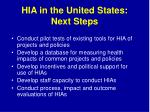 hia in the united states next steps