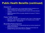 public health benefits continued