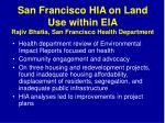 san francisco hia on land use within eia rajiv bhatia san francisco health department