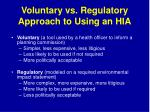 voluntary vs regulatory approach to using an hia