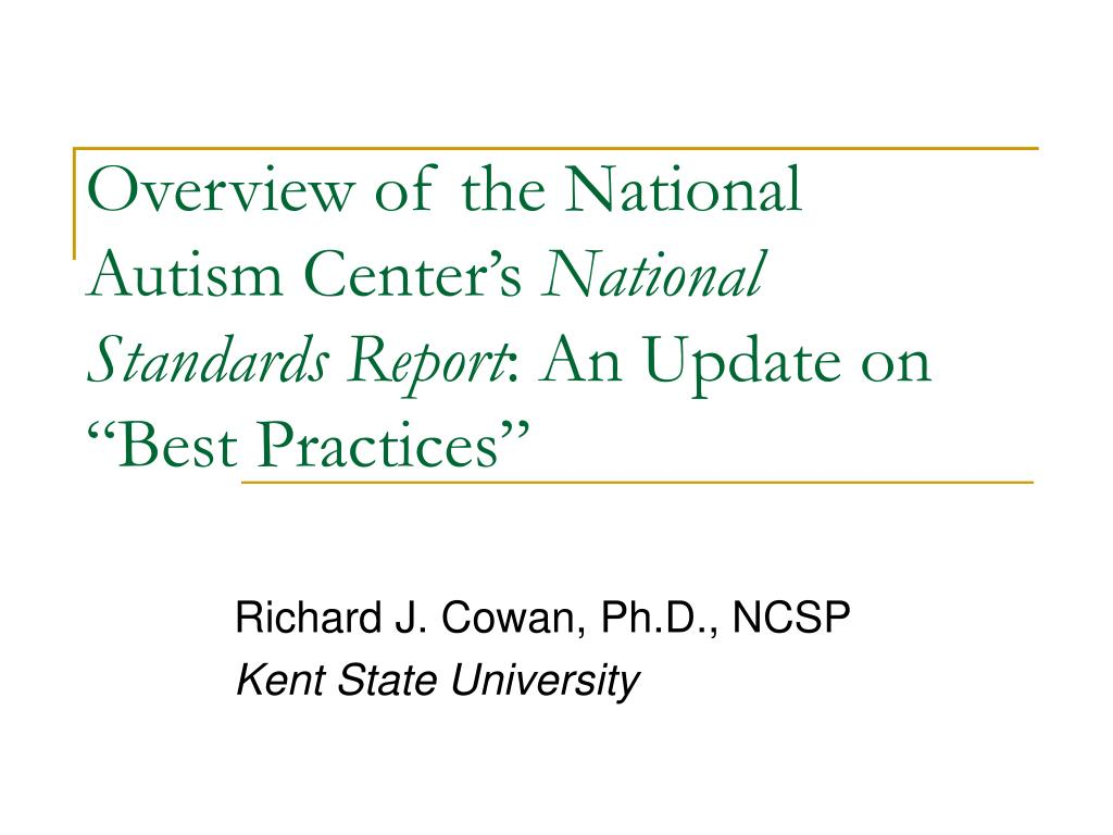 overview of the national autism center s national standards report an update on best practices l.