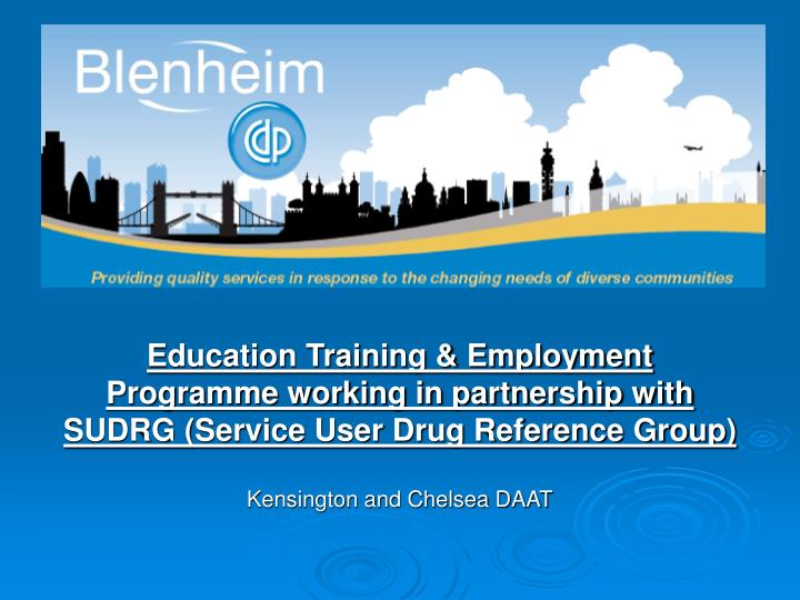Education Training & Employment