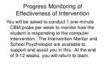 progress monitoring of effectiveness of intervention