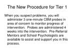 the new procedure for tier 1