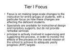 tier i focus
