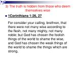 3 the truth is hidden from those who deem themselves wise22