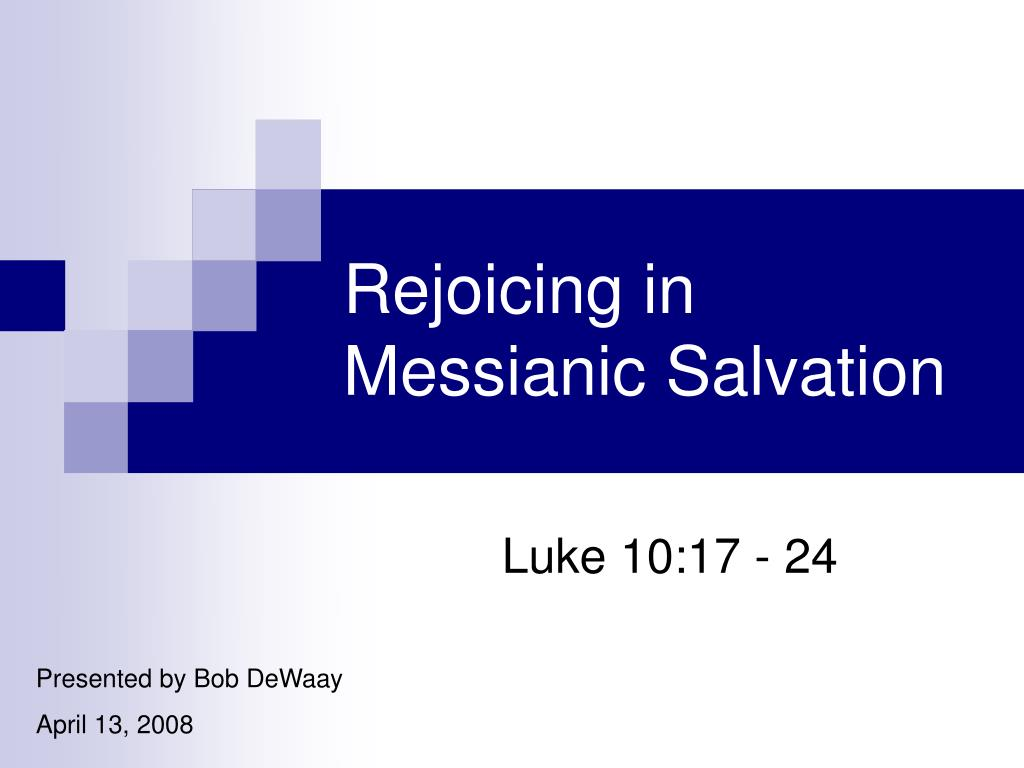 rejoicing in messianic salvation l.