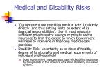 medical and disability risks