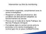 intervention au titre du monitoring