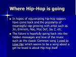 where hip hop is going