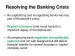 resolving the banking crisis
