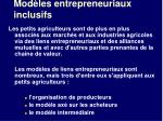 mod les entrepreneuriaux inclusifs
