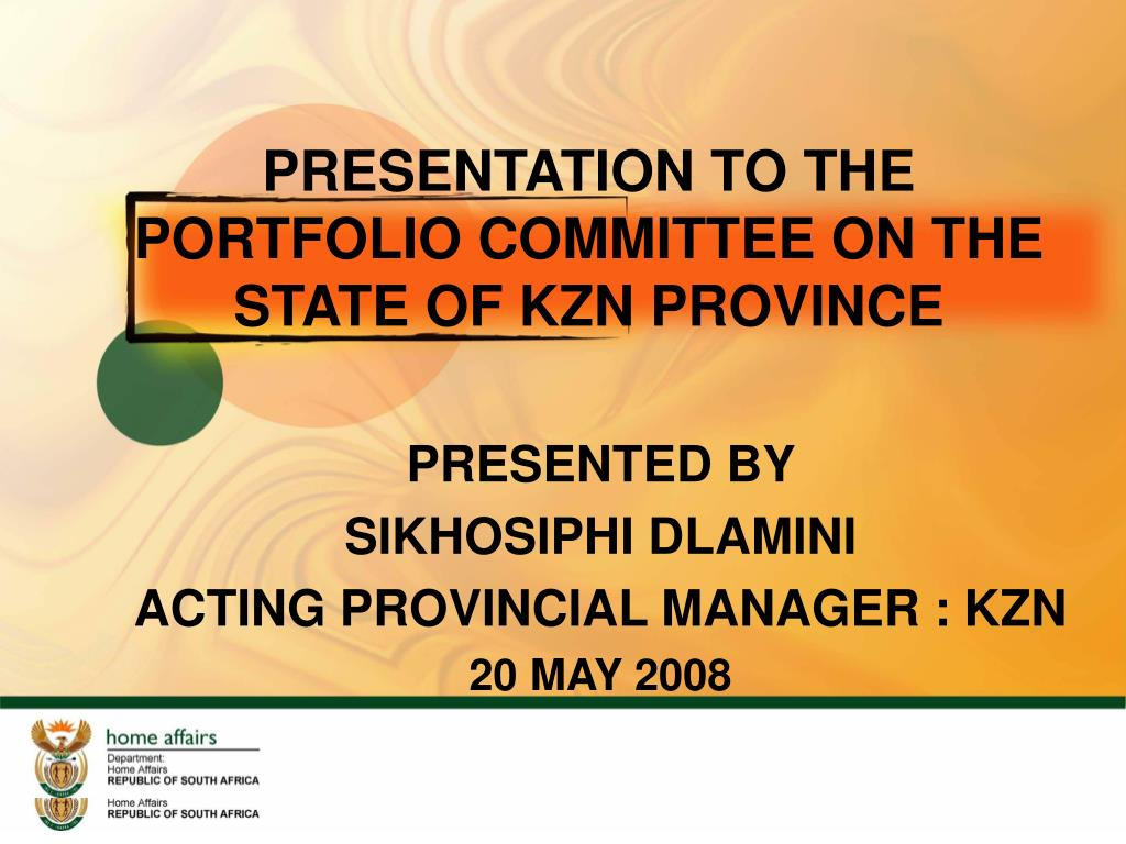 presentation to the portfolio committee on the state of kzn province l.