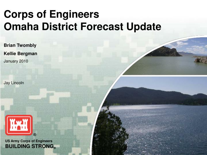 Corps of engineers omaha district forecast update