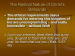 the radical nature of christ s demands