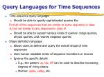 query languages for time sequences