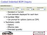 costed indented bom inquiry
