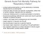 generic acute fish mortality pathway for respiratory irritation