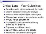 critical lens your guidelines