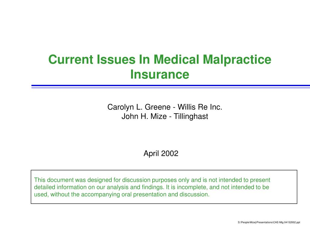 current issues in medical malpractice insurance l.