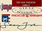 hip hop fashion labels