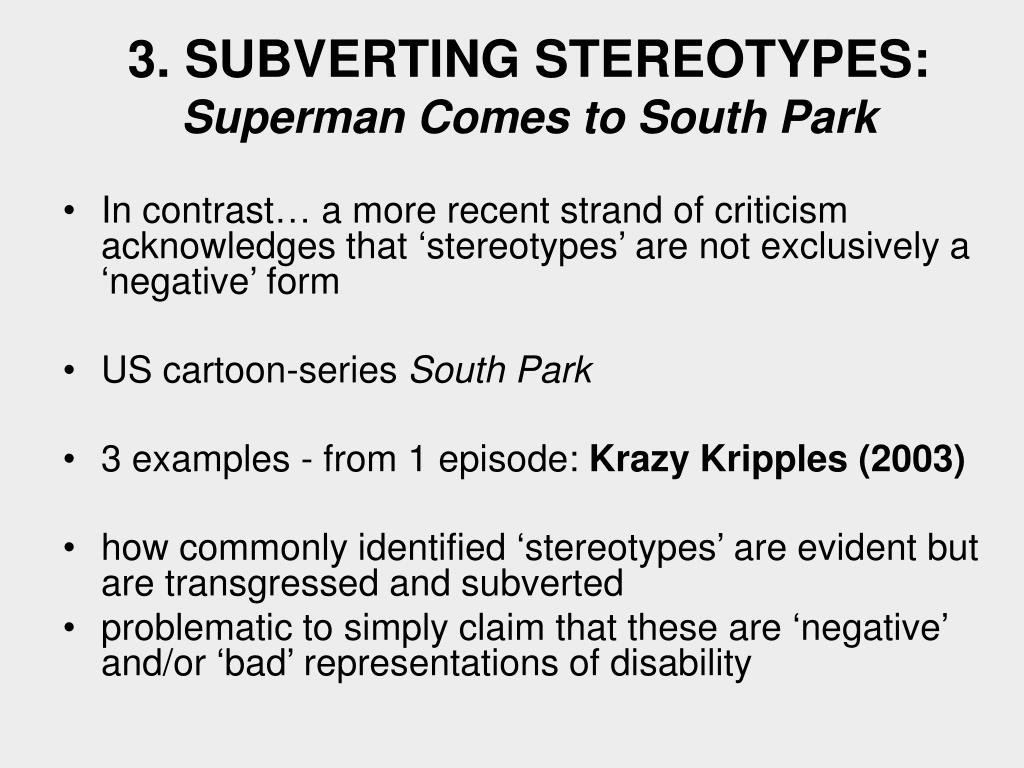3. SUBVERTING STEREOTYPES: