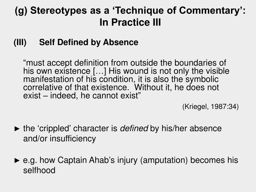 (g) Stereotypes as a 'Technique of Commentary': In Practice III