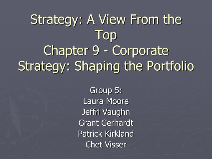 strategy a view from the top chapter 9 corporate strategy shaping the portfolio n.