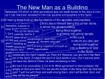 the new man as a building