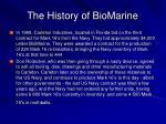 the history of biomarine14