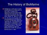 the history of biomarine8