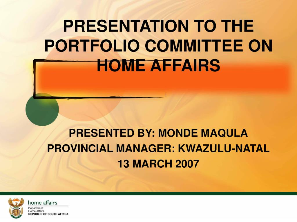 presentation to the portfolio committee on home affairs l.