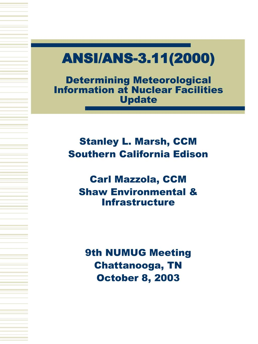 ansi ans 3 11 2000 determining meteorological information at nuclear facilities update l.
