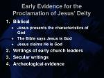early evidence for the proclamation of jesus deity